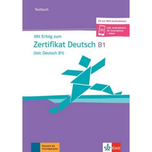 Mit Erfolg zum Zertifikat Deutsch  telc Deutsch B1