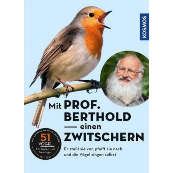 Mit Prof. Berthold einen zwitschern!