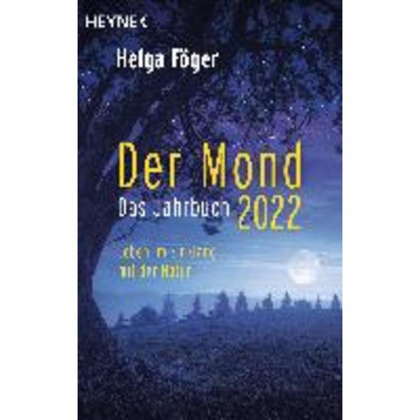 Der Mond 2022 - Das Jahrbuch