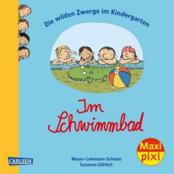 Die wilden Zwerge im Kindergarten: Im Schwimmbad