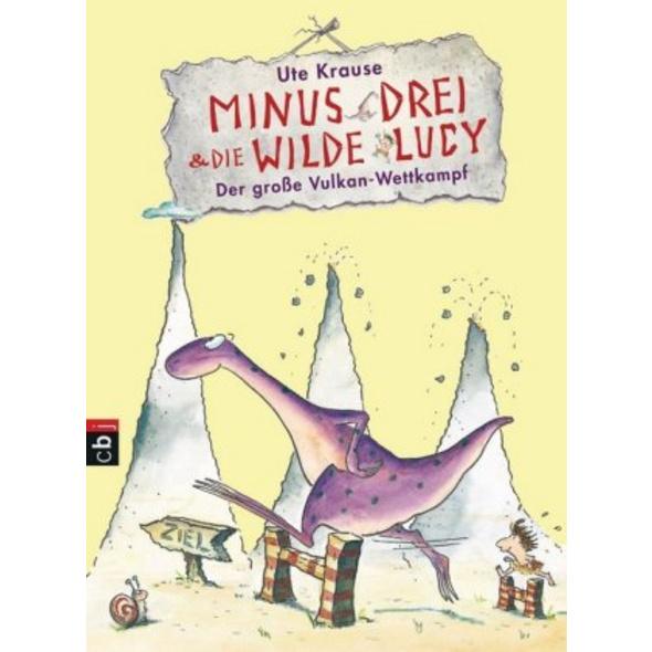 Minus Drei und die wilde Lucy 01 - Der große Vulka