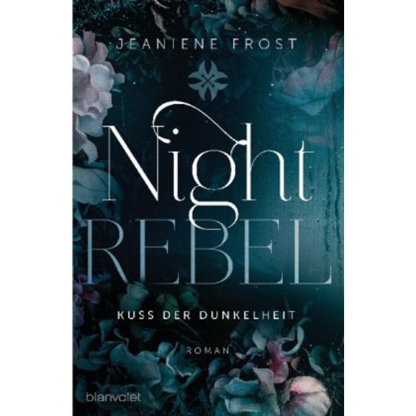 Night Rebel 1 - Kuss der Dunkelheit