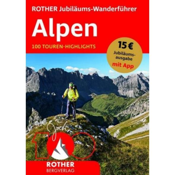 ROTHER Jubiläums-Wanderführer Alpen