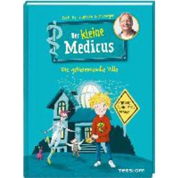 Der kleine Medicus. Band 1. Die geheimnisvolle Vil