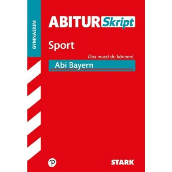 STARK AbiturSkript - Sport - Bayern