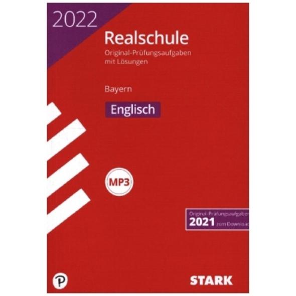 STARK Original-Prüfungen Realschule 2022 Englisch