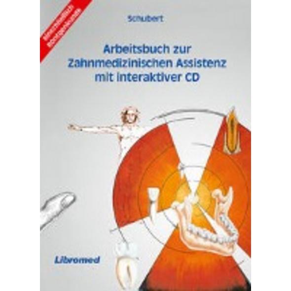 Arbeitsbuch zur Zahnmedizinischen Assistenz mit CD
