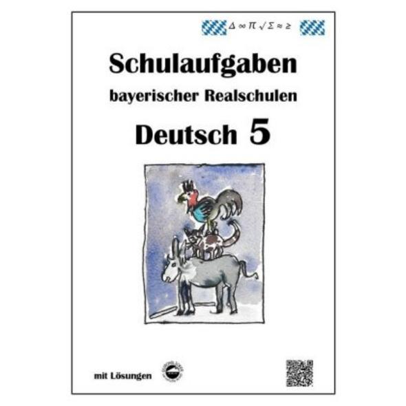 Arndt, M: Deutsch 5, Schulaufgaben bayerischer Rea